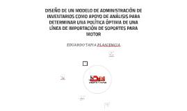 DISEÑO DE UN MODELO DE ADMINISTRACIÓN DE INVENTARIOS COMO AP