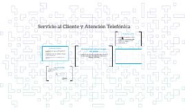 Servicio al Cliente y Atención Telefónica