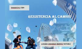 Copy of Copy of Copy of Resistencia al Cambio