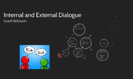 Copy of Internal and External Dialogue
