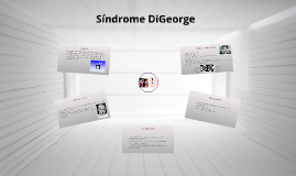 Copy of Sindrome DiGeorge