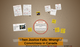 When Justice Fails: Wrongful Convictions in Canada