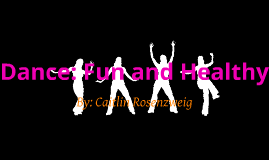 Dance: Fun and Healthy