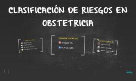 CLASIFICACIÓN DE RIESGOS EN OBSTETRICIA