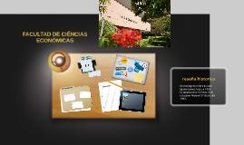 Copy of FACULTAD DE CIÉNCIAS ECONÓMICAS