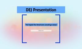 DEJ Presentation