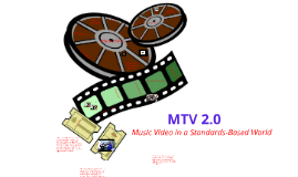 MTV 2.0: Music Video in a Standards-Based World