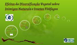 Efeitos da Diversificação Vegetal sobre Inimigos Naturais e
