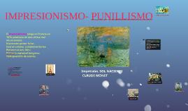 IMPRESIONISMO- PUNILLISMO