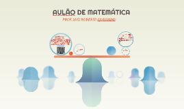 AULÃO DE MATEMÁTICA