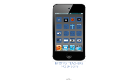 Copy of BYOT for MCS Teachers