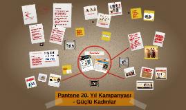 Pantene 20. Yıl Kampanyası - Güçlü Kadınlar