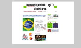 Impeachment: Golpe de Estado legal a la izquierda carioca.