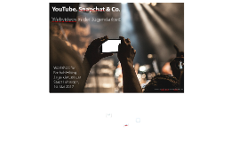 YouTube, Snapchat & Co.: Webvideos in der Jugendarbeit