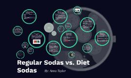 7th Grade Anna Taylor Regular Sodas vs. Diet Sodas