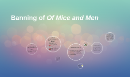 Copy of Banning of Of Mice and Men
