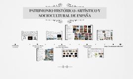 Copy of PATRIMONIO HITÓRICO-ARTÍSTICO Y SOCIOCULTURAL DE ESPAÑA