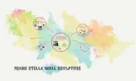 Copy of Copy of Copy of FRANK STELLA WALL SCULPTURE