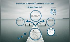 Copy of Evaluacion Intermedia del Convenio AECID 10-CO1-081