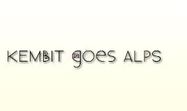 KEMBIT goes Alps