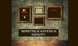 """MARKETING DE SERVICIOS DE REGALARTE"""
