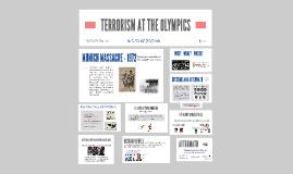 TERRORISM AT THE OLYMPICS