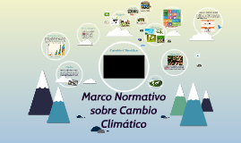 Marco Normativo sobre Cambio Climático