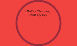 Roll of Thunder,