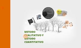 METODO CUALITATIVO Y METODO CUANTITATIVO