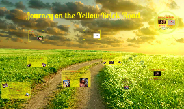 Journey on the Yellow Brick Road