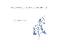 SEGUIMIENTO OFICINA DE PROYECTOS