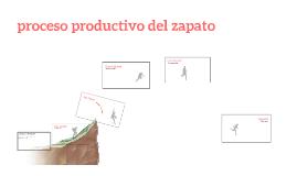 El proceso productivo del zapato