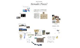 Nomadic Places?