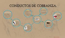 Copy of CONDUCTOS DE COBRANZA.