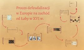Copy of Proces defraudacji w Europie na zachód od Łaby w XVI w.