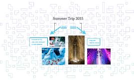 Summer Trip 2015