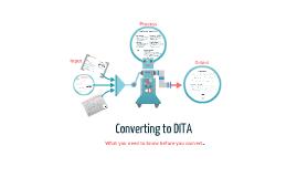 Converting to DITA