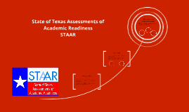 Copy of State of Texas Assessments of Academic Readiness