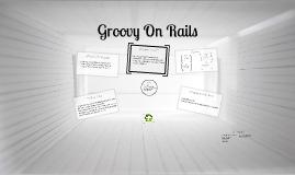 Groovy On Rails