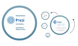 Copy of Manual de prezi actualizado 2013, en Español