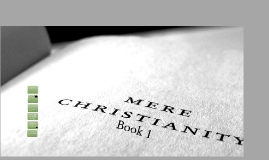 Mere Christianity- Book 1