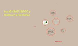 Las OHSAS 18000 y Orden en el Almacen