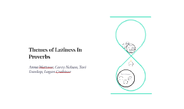 Themes of Laziness In Proverbs
