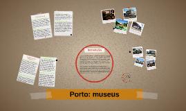 Porto: museus
