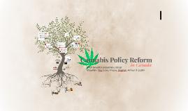 Cannabis Policy Reform