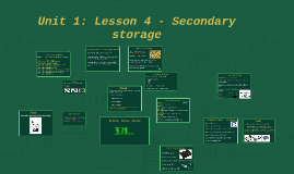 Lesson 4 - Secondary storage