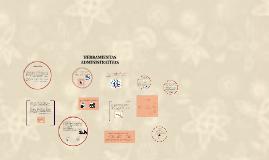 Copy of HERRAMIENTAS ADMINISTRATIVAS