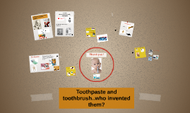 Toothpaste and toothbrush invention