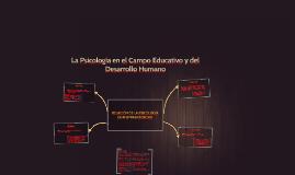 LA PSICOLOGÍA EN EL CAMPO DE LA EDUCACIÓN Y DEL DESARROLLO H