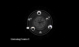 Listening Center 1